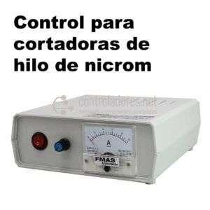 Control regulable para cortadoras de hilo de Nicrom