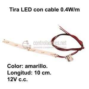 Tira LED (10cm) AMARILLO 0.4W con cable. 12V c.c. - 0.033A